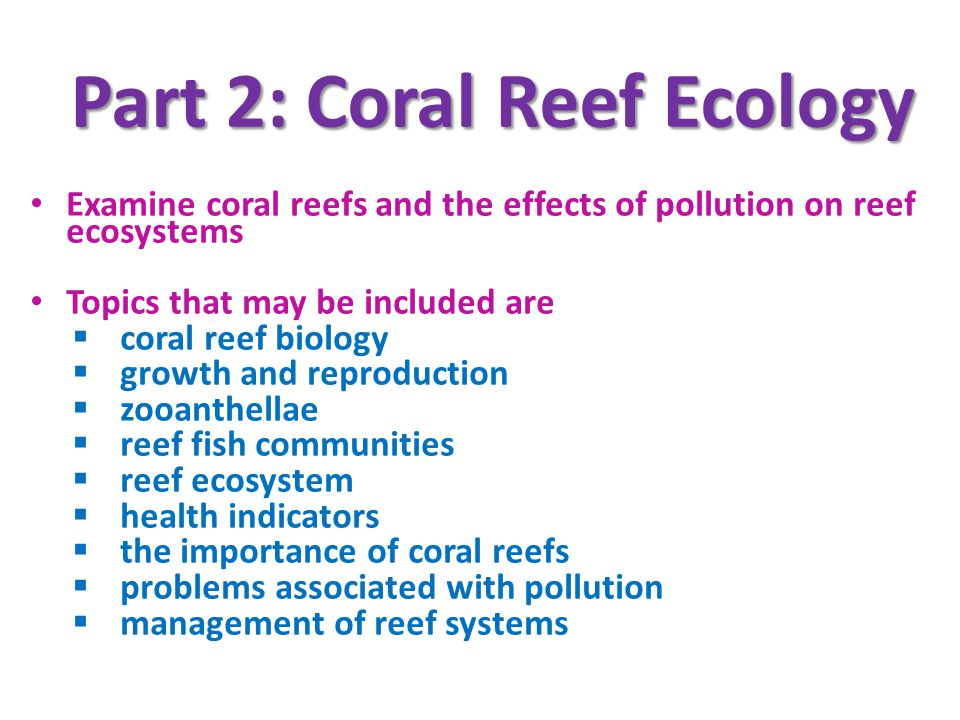 Part 2: Coral Reef Ecology