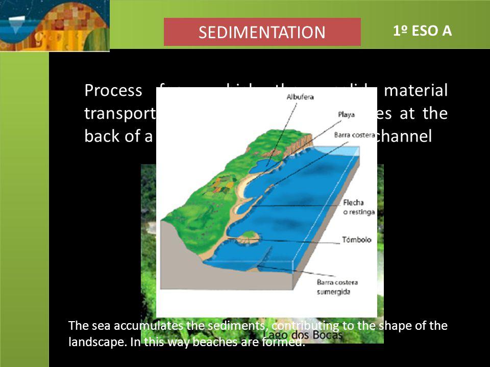 SEDIMENTATION 1º ESO A.