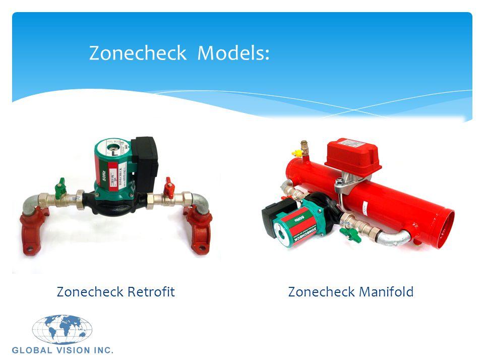 Zonecheck Models: Zonecheck Retrofit Zonecheck Manifold