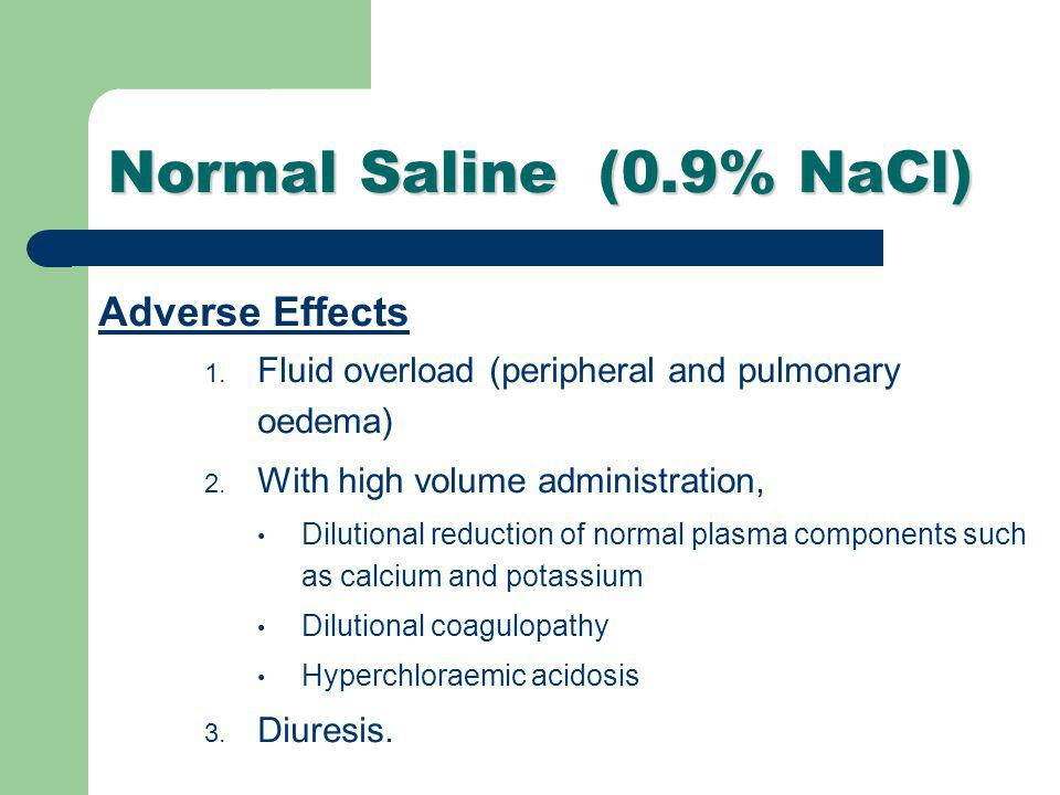 Normal Saline (0.9% NaCl) Adverse Effects