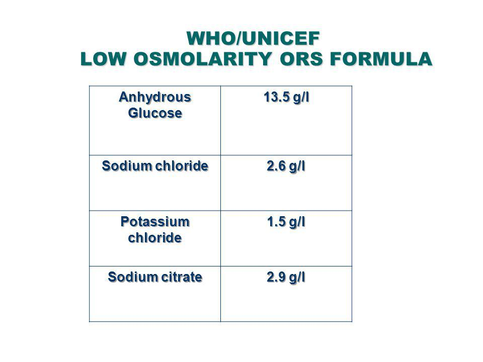 WHO/UNICEF LOW OSMOLARITY ORS FORMULA