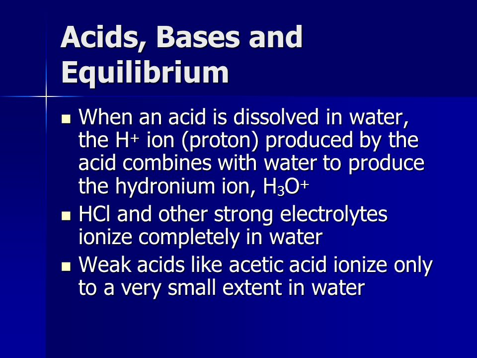Acids, Bases and Equilibrium