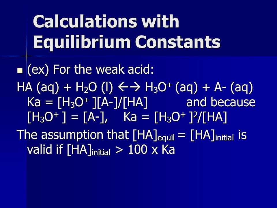 Calculations with Equilibrium Constants