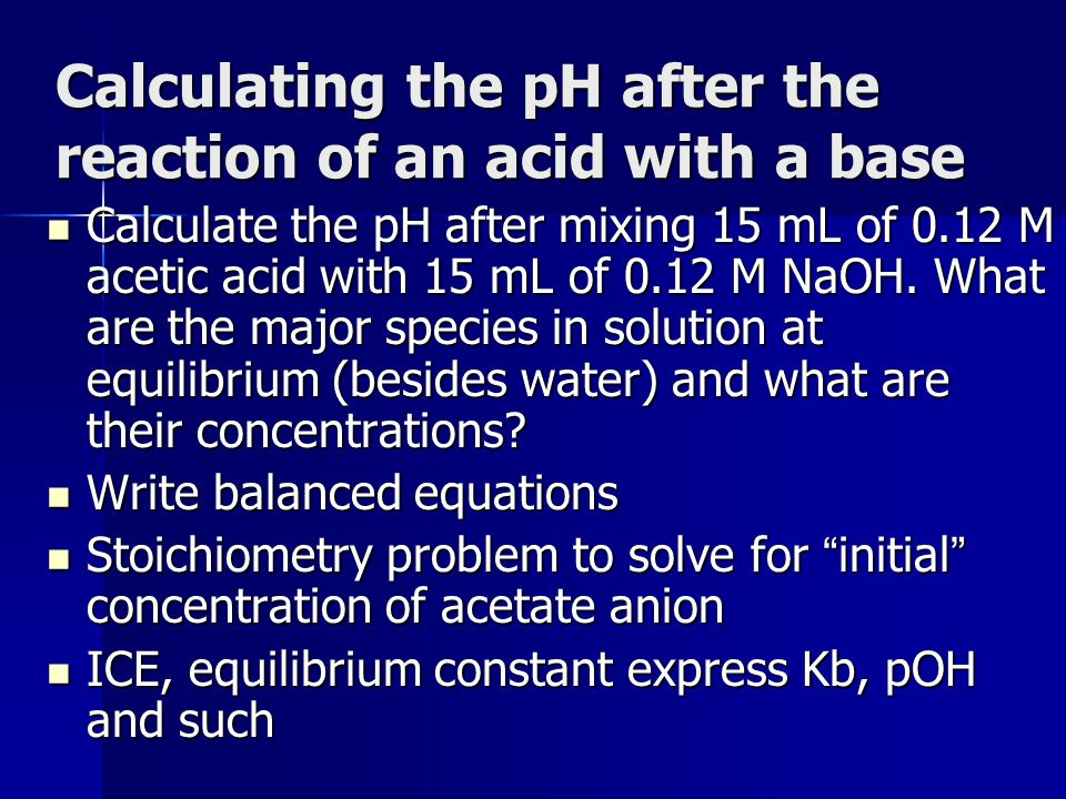 Calculating the pH after the reaction of an acid with a base