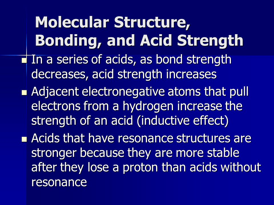 Molecular Structure, Bonding, and Acid Strength