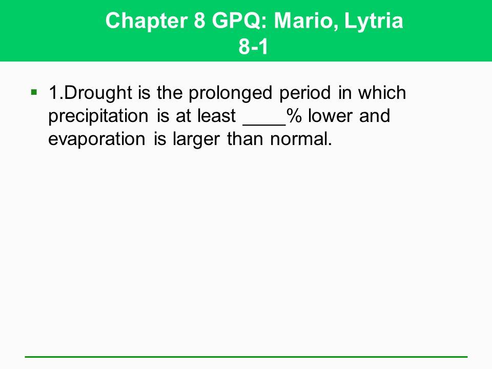 Chapter 8 GPQ: Mario, Lytria 8-1