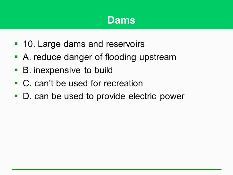 Dams 10. Large dams and reservoirs