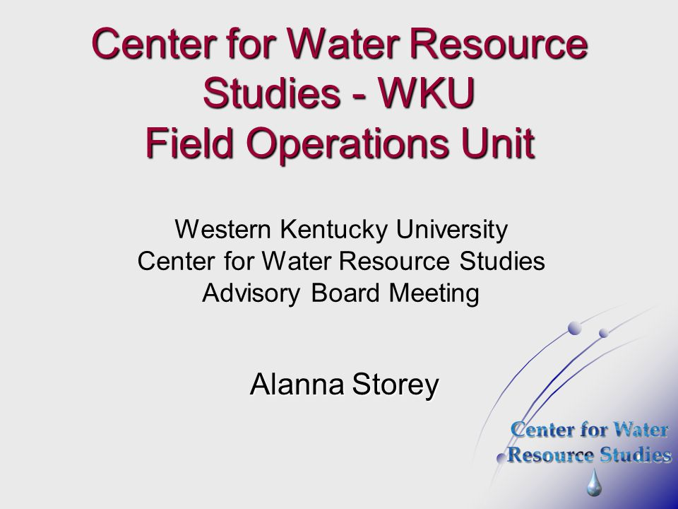 Center for Water Resource Studies - WKU Field Operations Unit