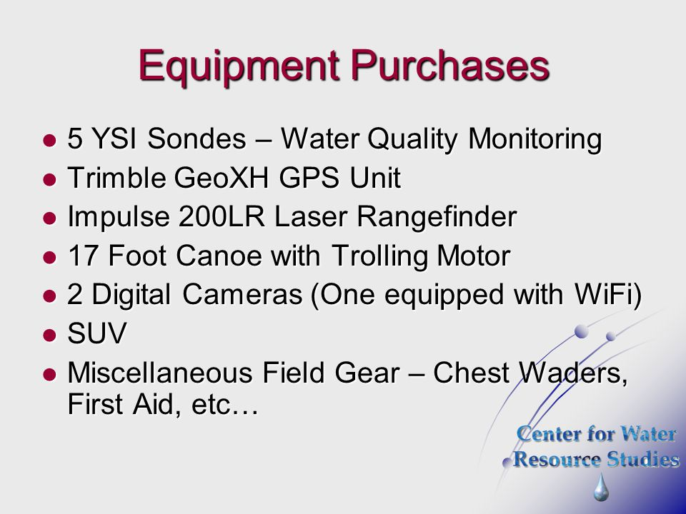 Equipment Purchases 5 YSI Sondes – Water Quality Monitoring