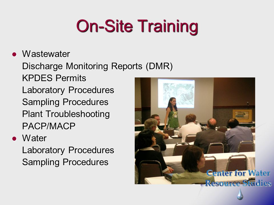 On-Site Training Wastewater Discharge Monitoring Reports (DMR)