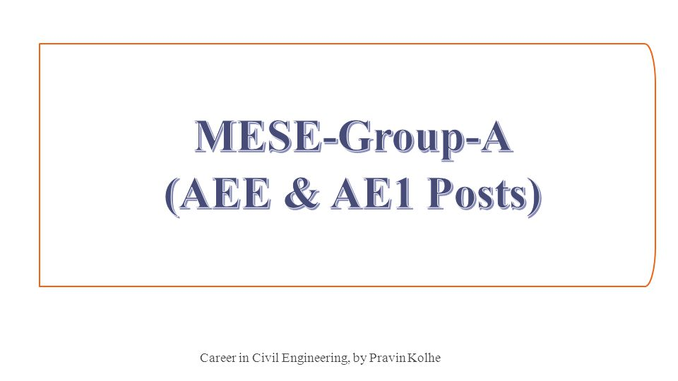 MESE-Group-A (AEE & AE1 Posts)