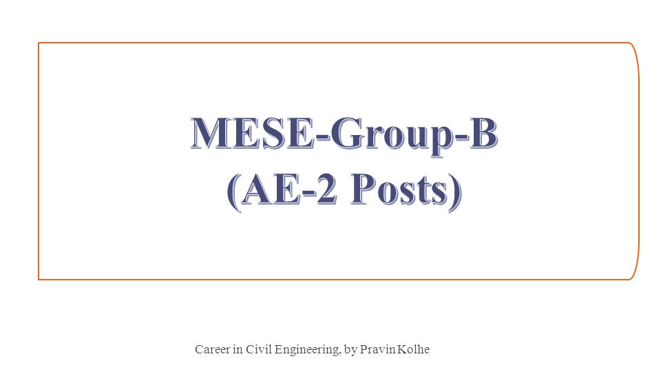MESE-Group-B (AE-2 Posts)