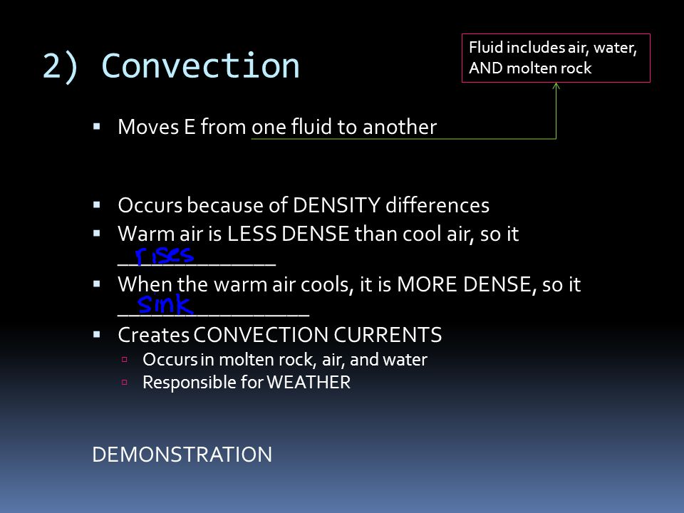 2) Convection Moves E from one fluid to another