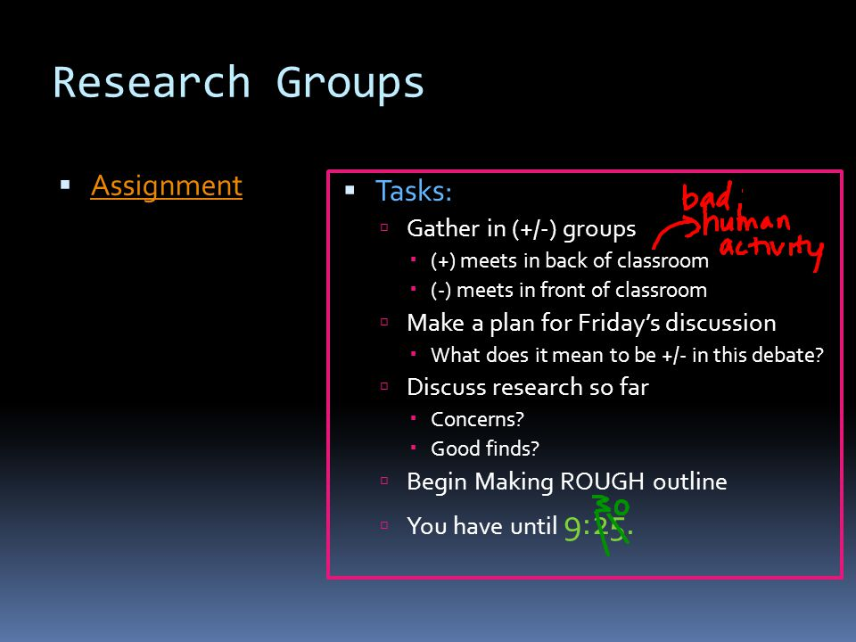 Research Groups Assignment Tasks: Gather in (+/-) groups