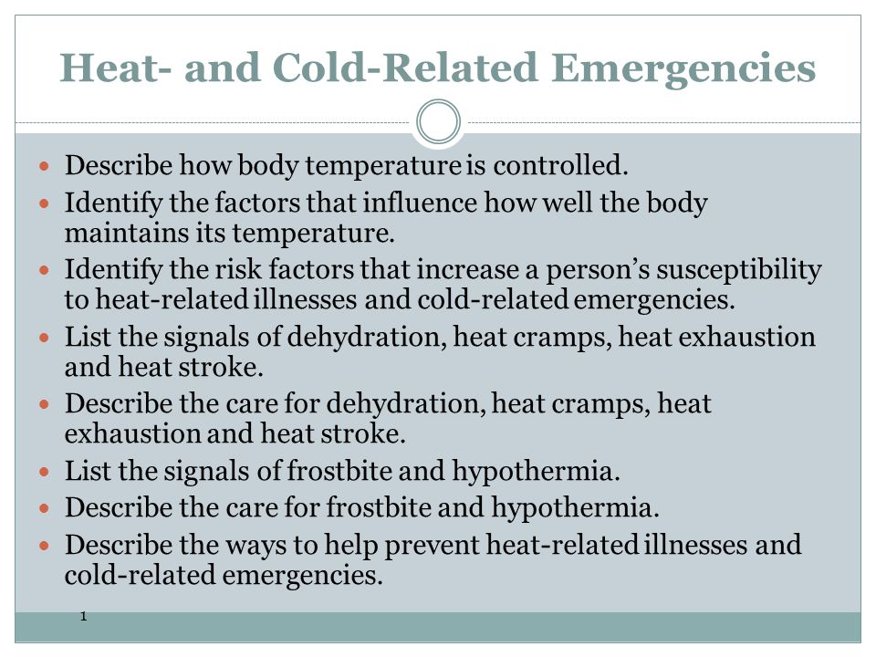 Heat- and Cold-Related Emergencies