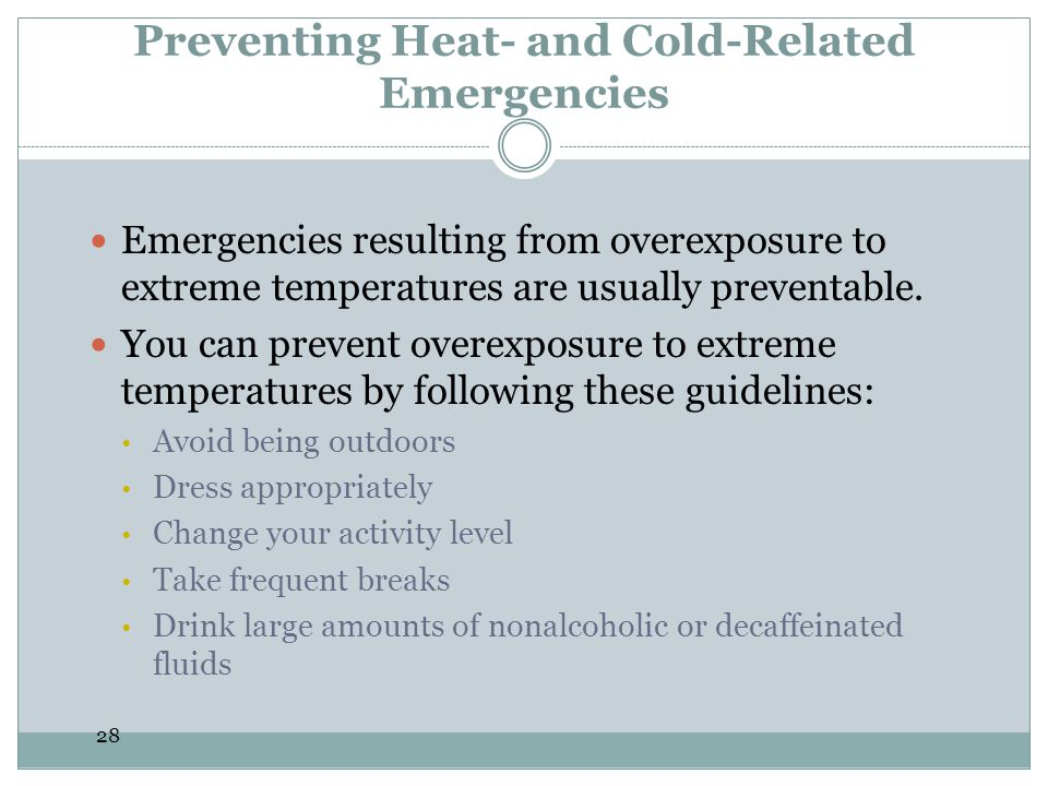 Preventing Heat- and Cold-Related Emergencies