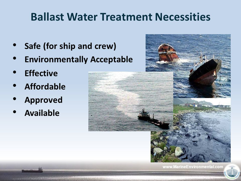 Ballast Water Treatment Necessities