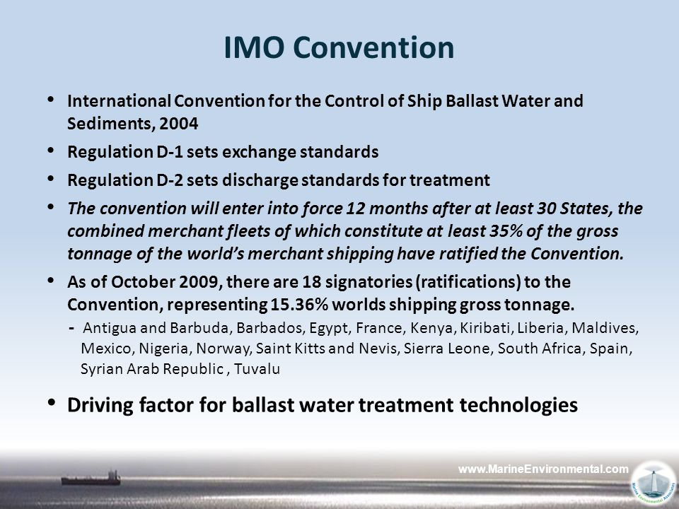 IMO Convention Driving factor for ballast water treatment technologies