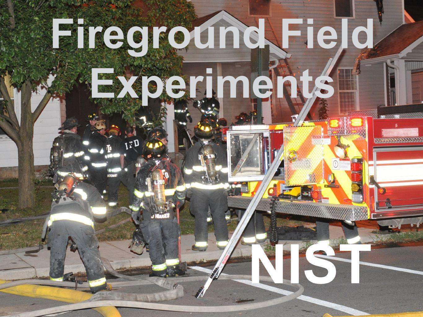 Fireground Field Experiments
