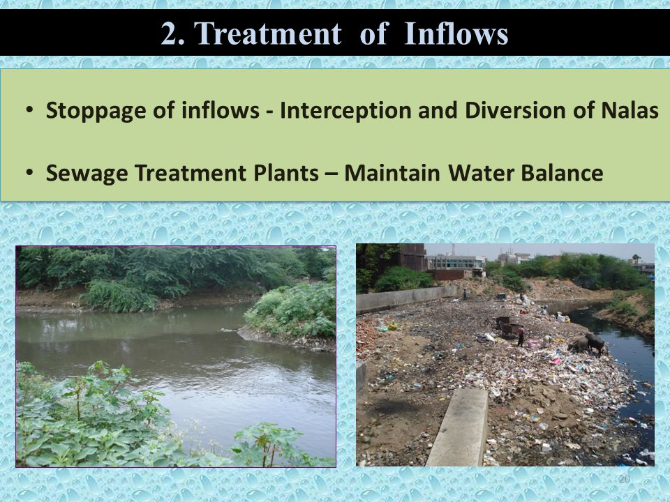 2. Treatment of Inflows Stoppage of inflows - Interception and Diversion of Nalas.