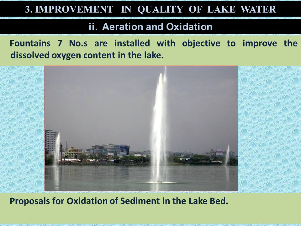 3. IMPROVEMENT IN QUALITY OF LAKE WATER ii. Aeration and Oxidation