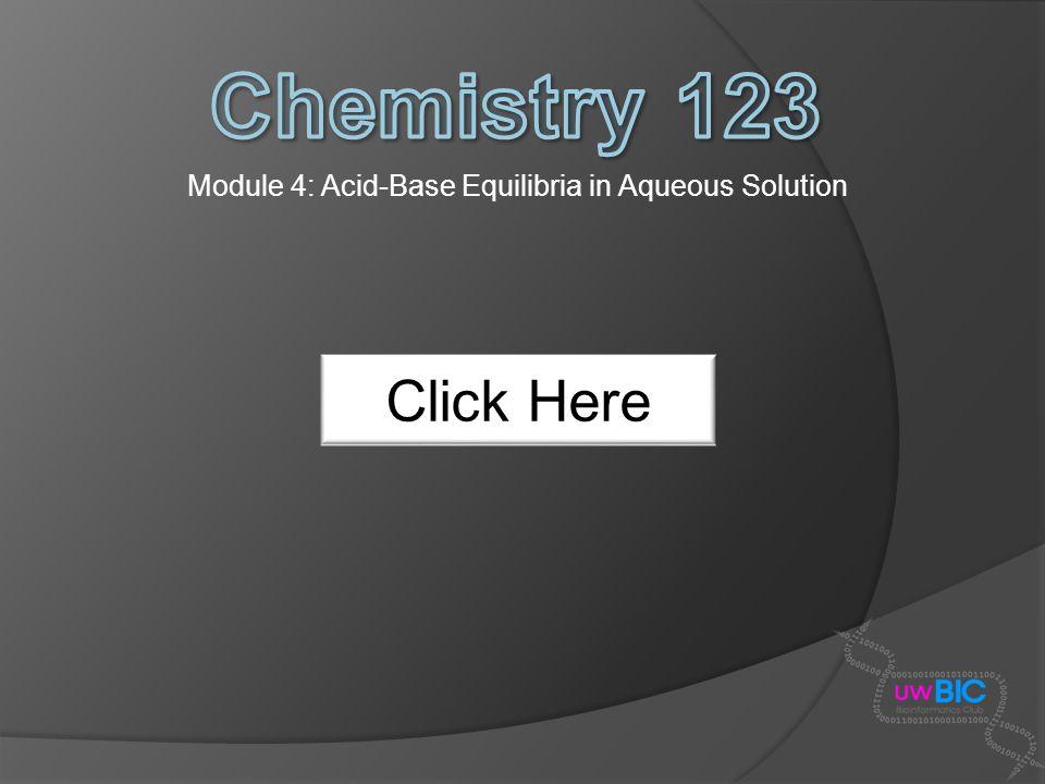 Module 4: Acid-Base Equilibria in Aqueous Solution