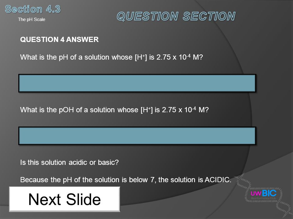 Next Slide QUESTION SECTION Section 4.3 QUESTION 4 ANSWER