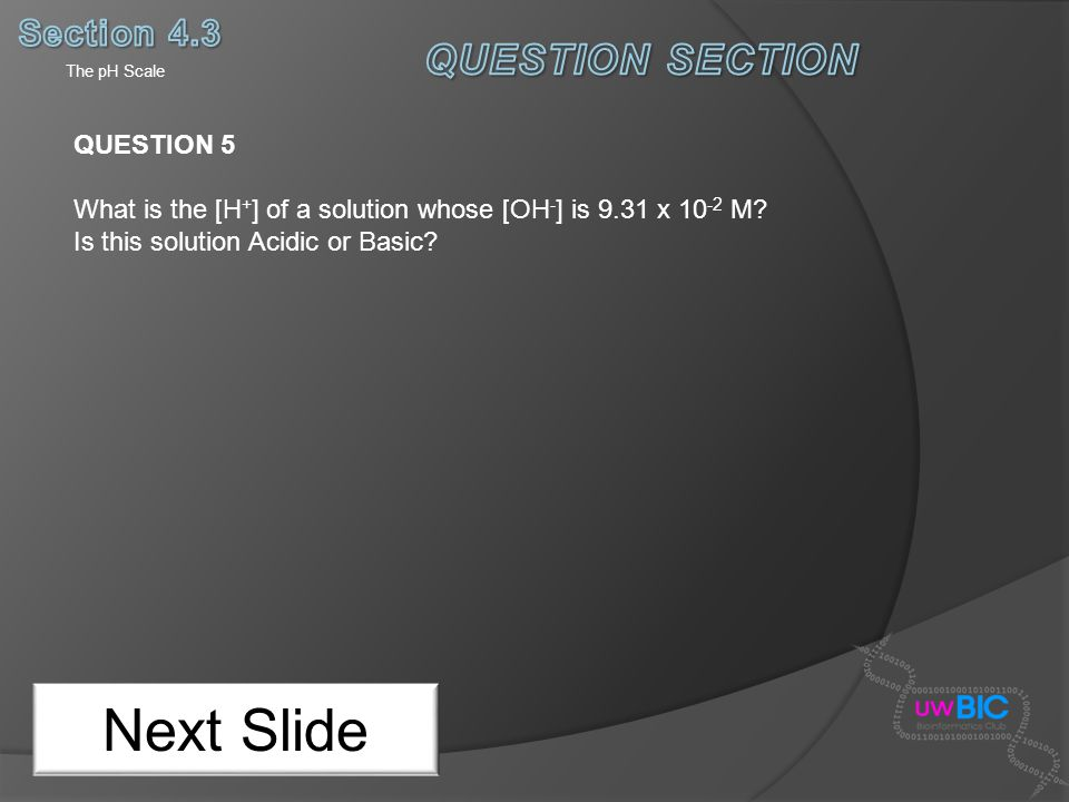 Next Slide QUESTION SECTION Section 4.3 QUESTION 5