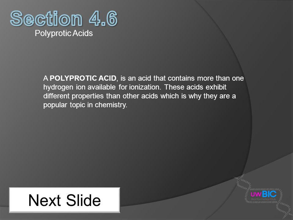 Section 4.6 Next Slide Polyprotic Acids