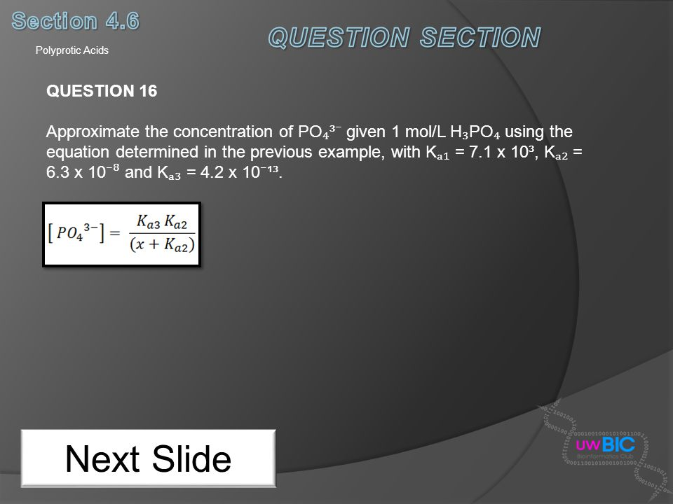 Next Slide QUESTION SECTION Section 4.6 QUESTION 16