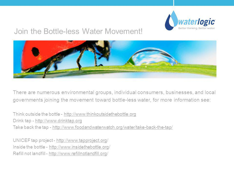 Join the Bottle-less Water Movement!