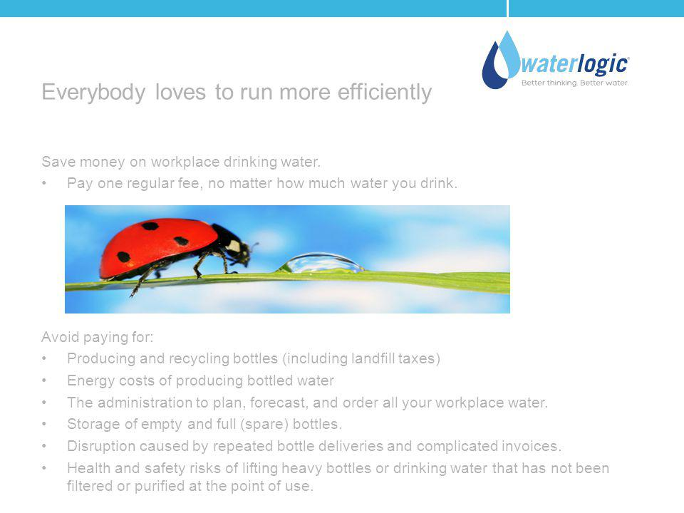 Everybody loves to run more efficiently