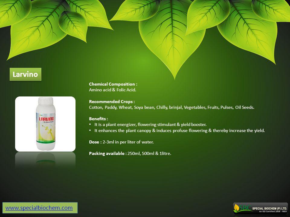 Larvino www.specialbiochem.com Chemical Composition :