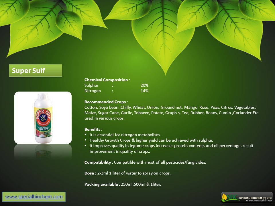 Super Sulf www.specialbiochem.com Chemical Composition : Sulphur : 20%