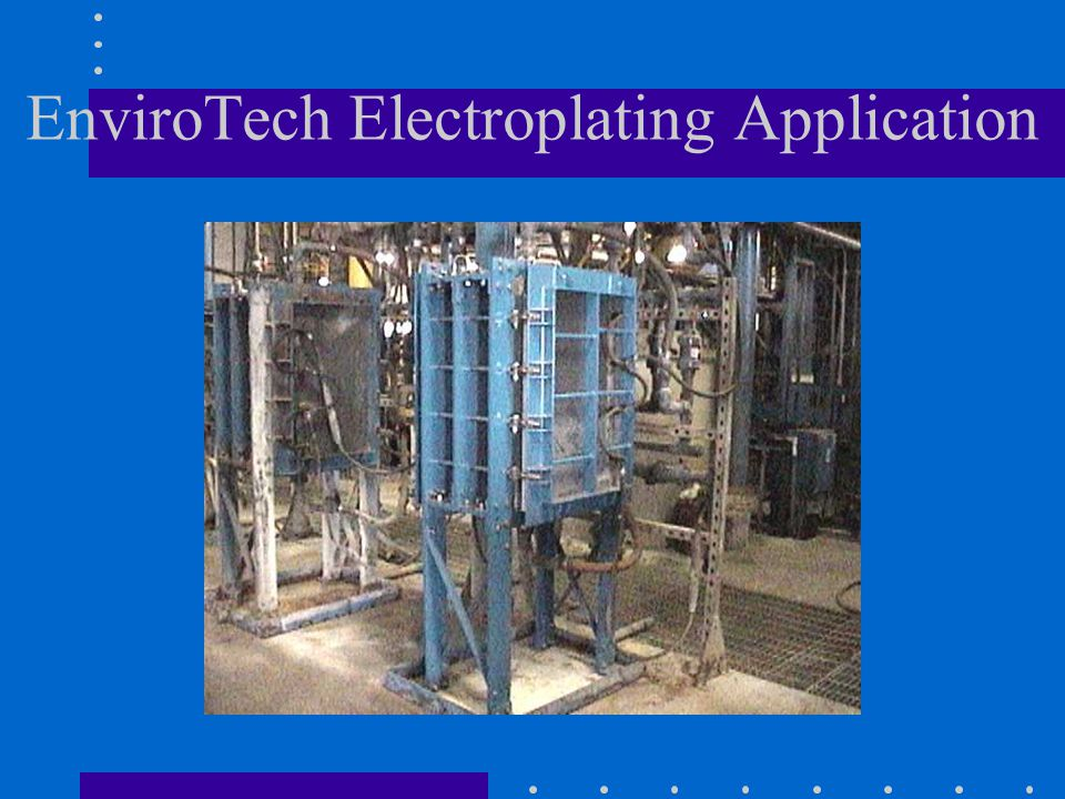 EnviroTech Electroplating Application