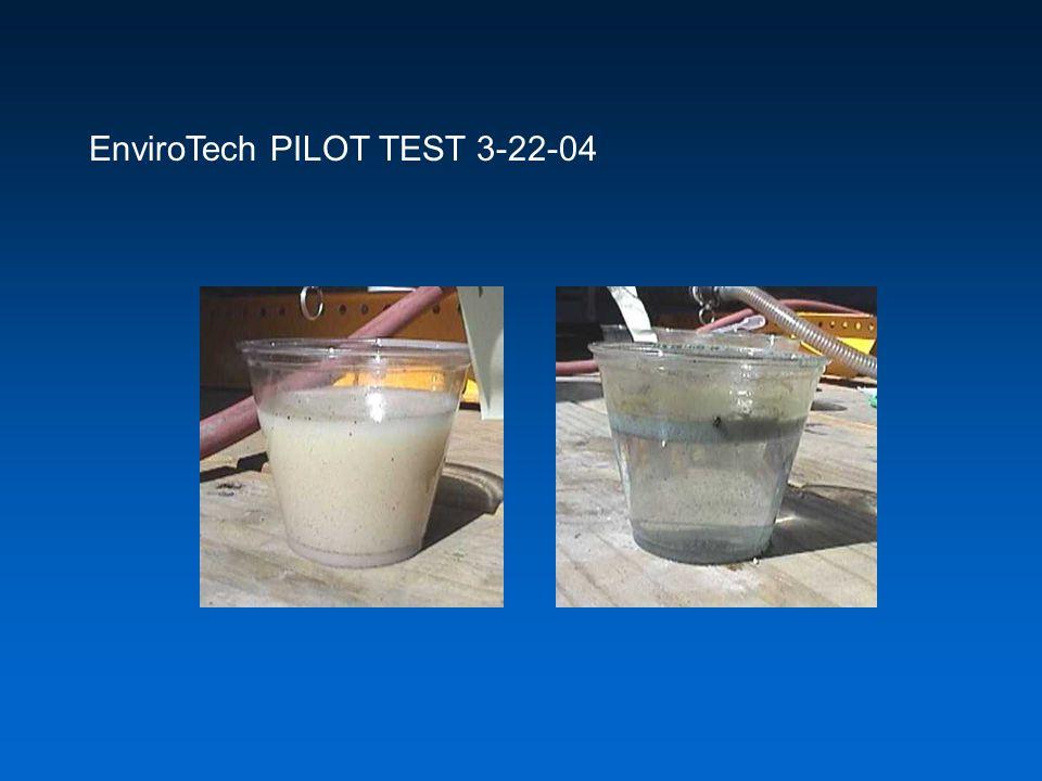 EnviroTech PILOT TEST 3-22-04