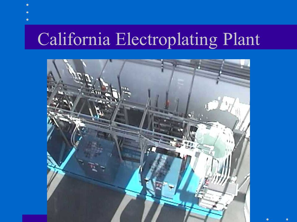 California Electroplating Plant