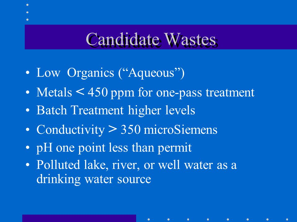 Candidate Wastes Low Organics ( Aqueous )