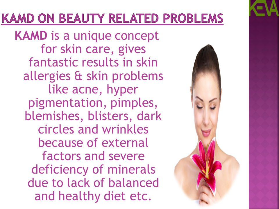 KAMD on Beauty Related Problems