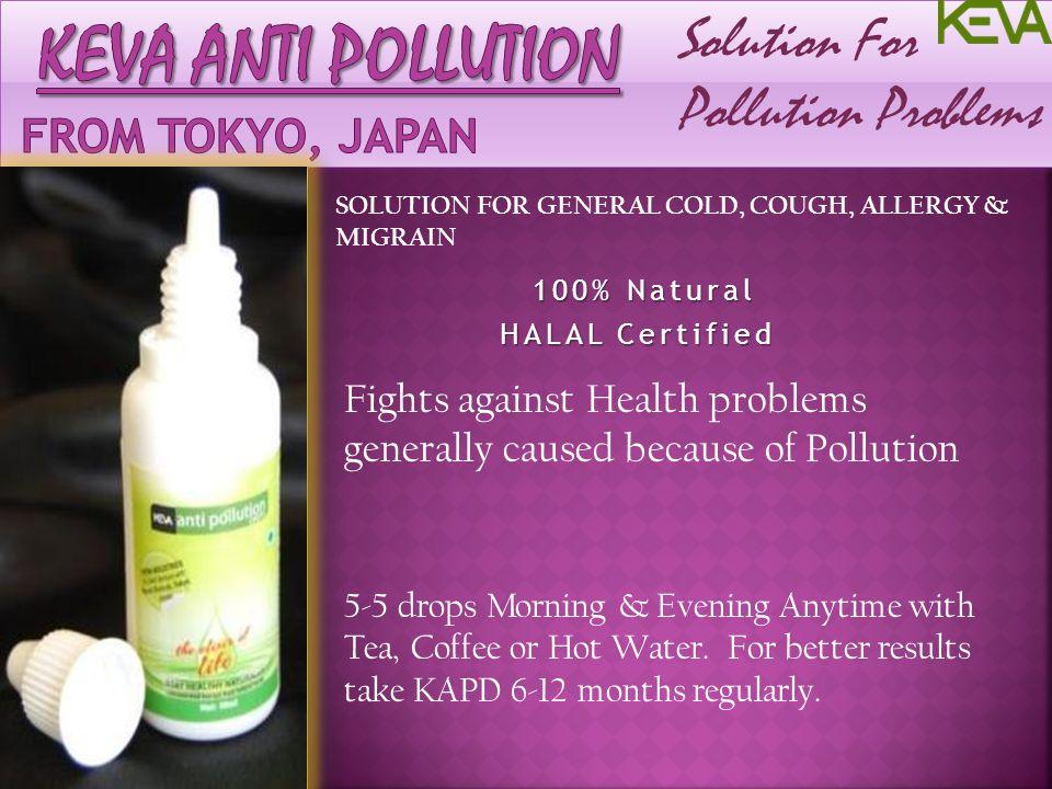 Keva anti pollution From Tokyo, Japan