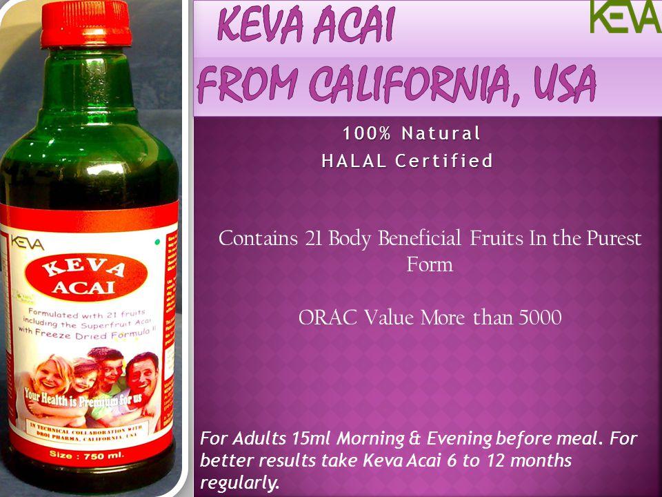 Keva ACAI From California, USA