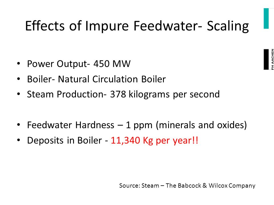 Effects of Impure Feedwater- Scaling