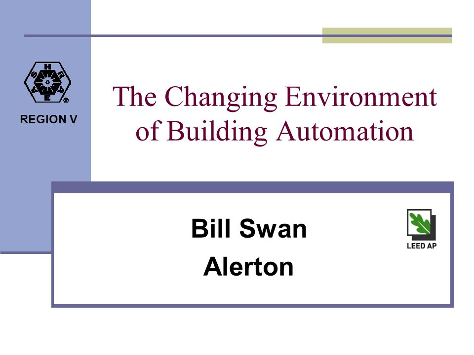 The Changing Environment of Building Automation