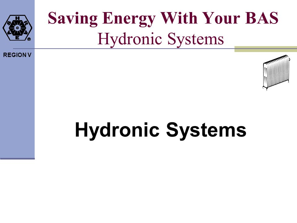 Saving Energy With Your BAS Hydronic Systems