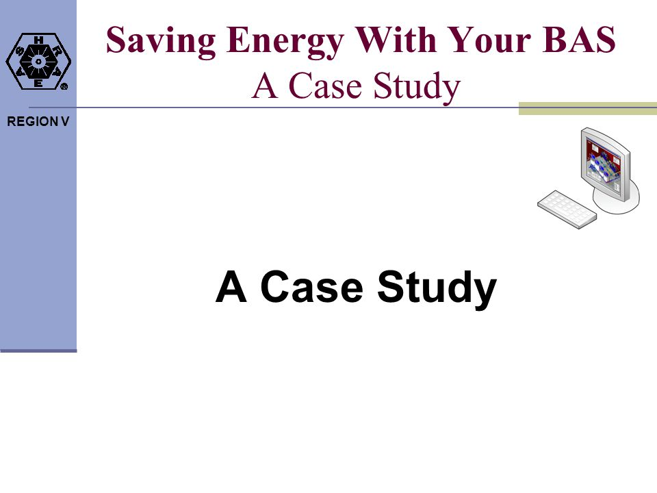 Saving Energy With Your BAS A Case Study