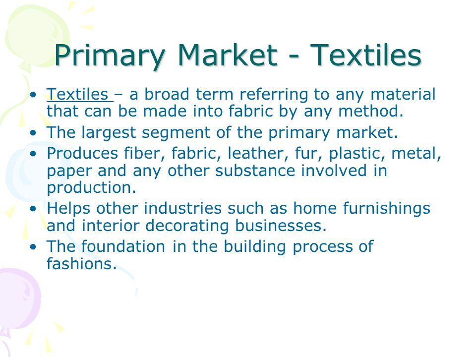 Primary Market - Textiles