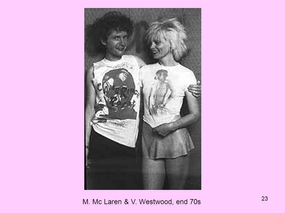 M. Mc Laren & V. Westwood, end 70s