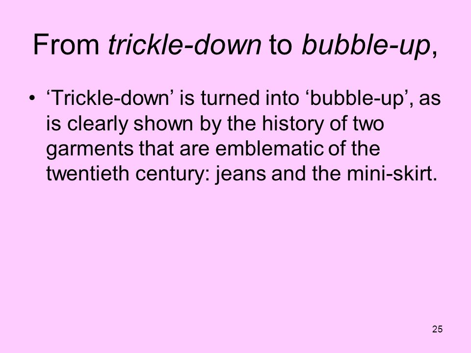 From trickle-down to bubble-up,