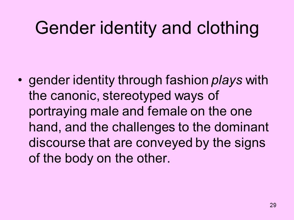 Gender identity and clothing