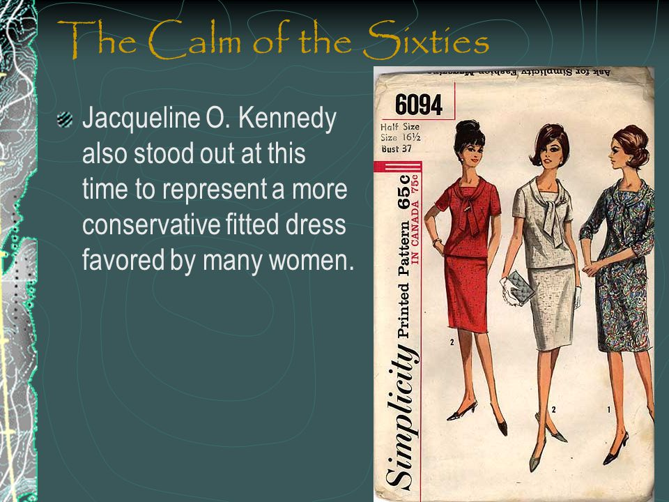 The Calm of the Sixties Jacqueline O.